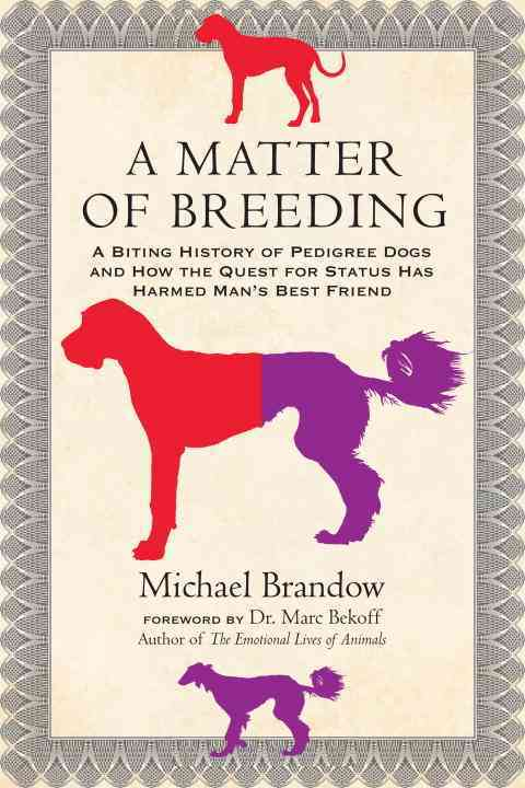 A Matter of Breeding By Brandow, Michael