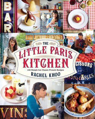 The Little Paris Kitchen By Khoo, Rachel