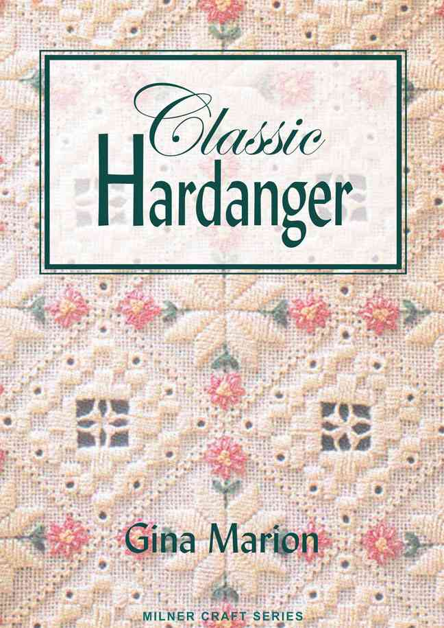 Classic Hardanger By Marion, Gina
